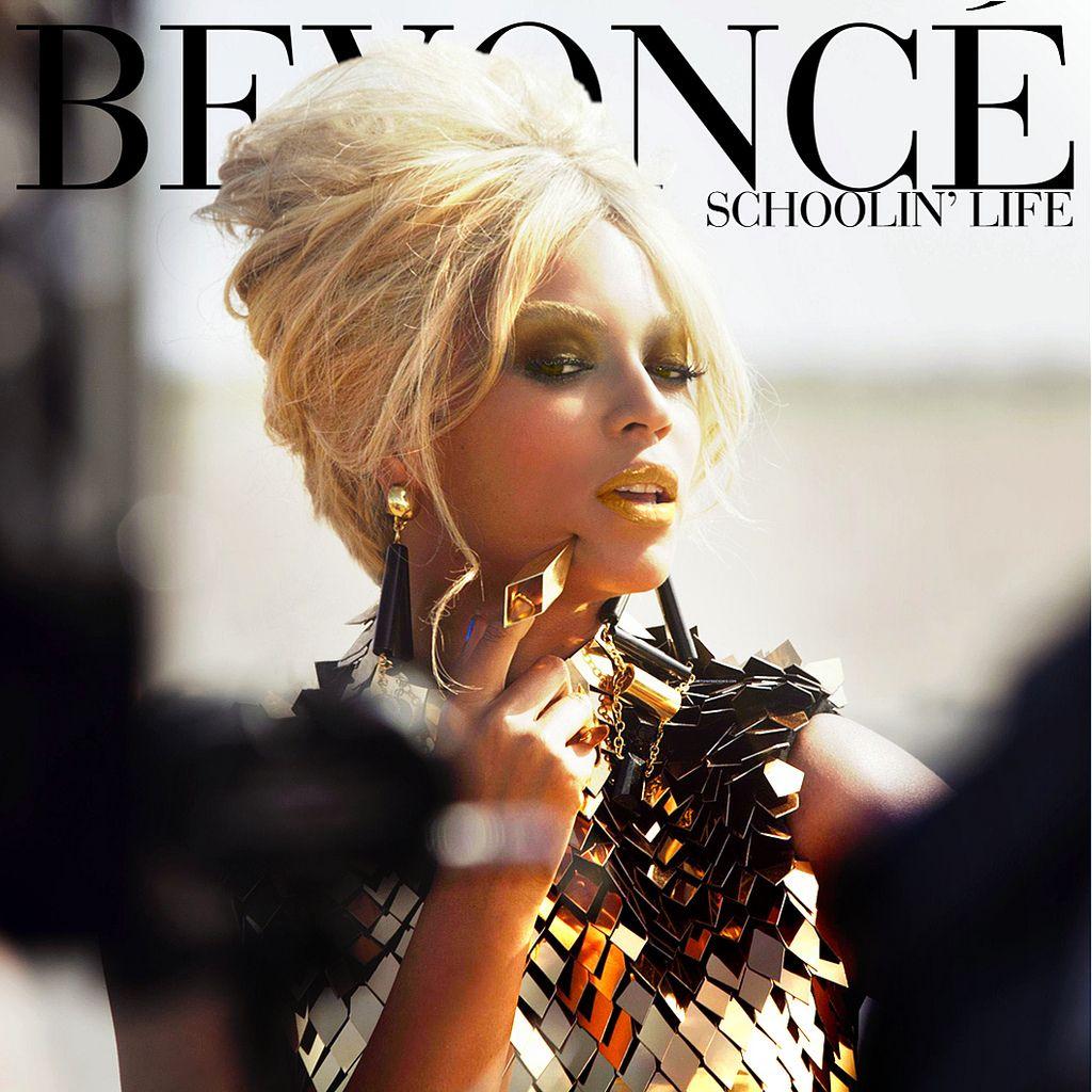 Beyoncé – Schoolin' Life